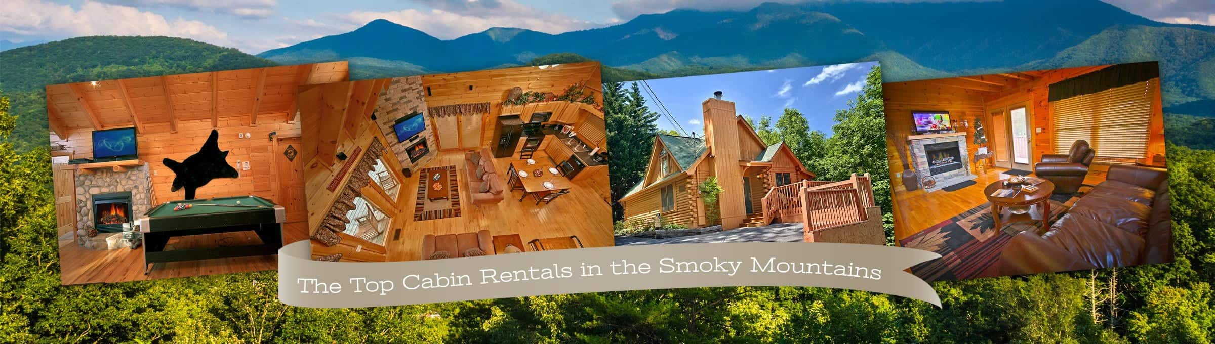 Photos of wonderful Gatlinburg and Pigeon Forge cabin rentals with the backdrop of the Great Smoky Mountains.